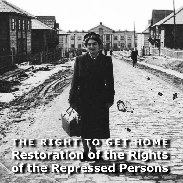 The Right to Get Home: Restoration of the Rights of the Repressed Persons